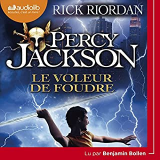 Le Voleur de foudre     Percy Jackson 1              By:                                                                                                                                 Rick Riordan                               Narrated by:                                                                                                                                 Benjamin Bollen                      Length: 11 hrs and 6 mins     8 ratings     Overall 4.8