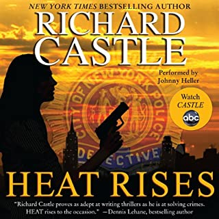 Heat Rises                   By:                                                                                                                                 Richard Castle                               Narrated by:                                                                                                                                 Johnny Heller                      Length: 10 hrs and 58 mins     1,003 ratings     Overall 4.3