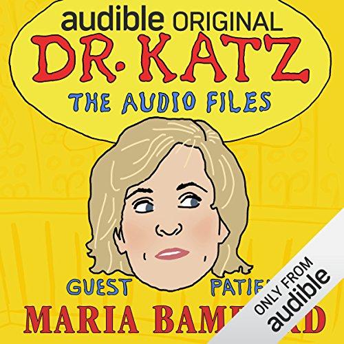 Ep. 9: Maria Bamford (Dr. Katz: The Audio Files) audiobook cover art