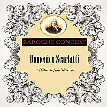 Baroque Concert, Domenico Scarlatti, 14 Sonatas para Clavecín