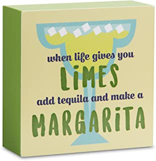 Pavilion Gift Company Decorative Limes Add Tequila and Make a Margarita Mini Plaque