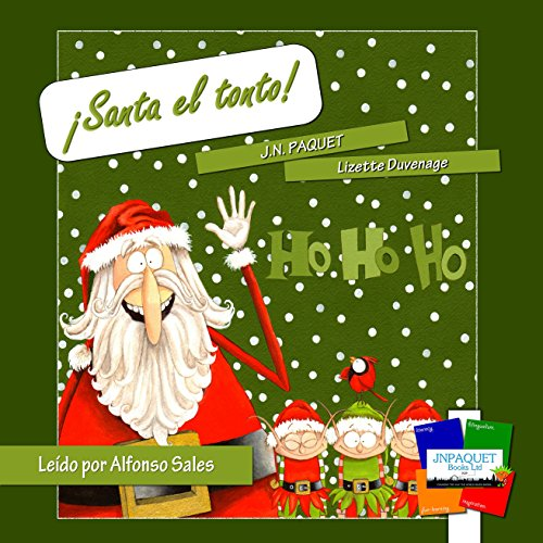 ¡Santa el tonto! [Silly Santa!] audiobook cover art