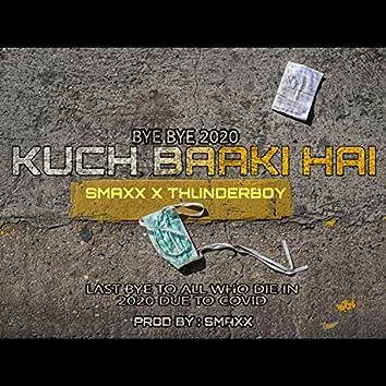 Kuch Baaki Hai