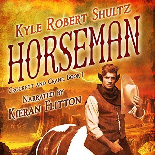 Horseman: A Tale of the Neverican Frontier audiobook cover art