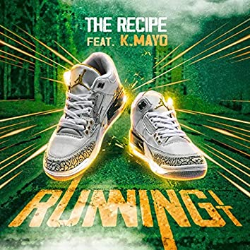Running It (feat. K.Mayo)