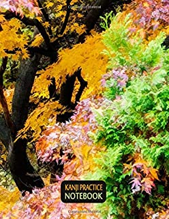 Kanji Practice Notebook: Genkouyoushi Japanese Wrining Notebook To Practice And Dominate Japanese Characters Kanji, Hiraga...