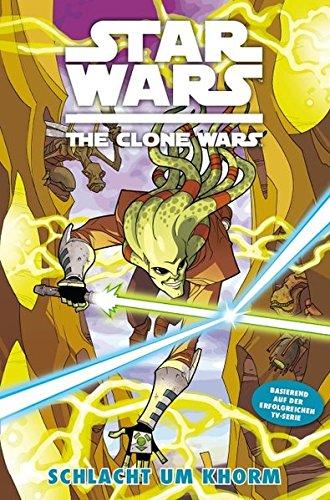 Star Wars - The Clone Wars, Band 6: Schlacht um Khorm