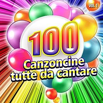 Le 100 canzoni per bambini la raccolta completa, Vol. 1 (Canzoncine da cantare)