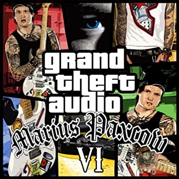 Grand Theft Audio VI