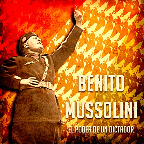 Benito Mussolini audiobook cover art