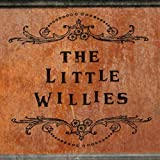 The Little Willies...