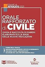 Orale rafforzato di civile. Guida e raccolta di pareri elaborati sulla base delle nuove indicazioni
