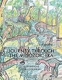 Journey Through The Mesozoic Era