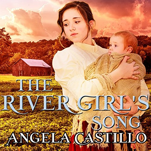 The River Girl's Song Audiobook By Angela Castillo cover art
