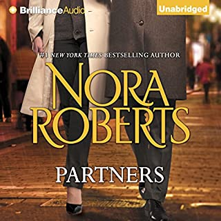 Partners                   By:                                                                                                                                 Nora Roberts                               Narrated by:                                                                                                                                 Tanya Eby                      Length: 6 hrs and 32 mins     10 ratings     Overall 3.7