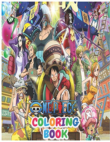 One Piece Coloring Book: 68+ High-Quality Coloring Pages for Kids and Adults, One Piece Coloring Book For Kids And Adults, Customize Your Favorite One Piece Characters! 68+ Amazing Drawings