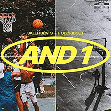 AND1 (feat. OddKidOut)