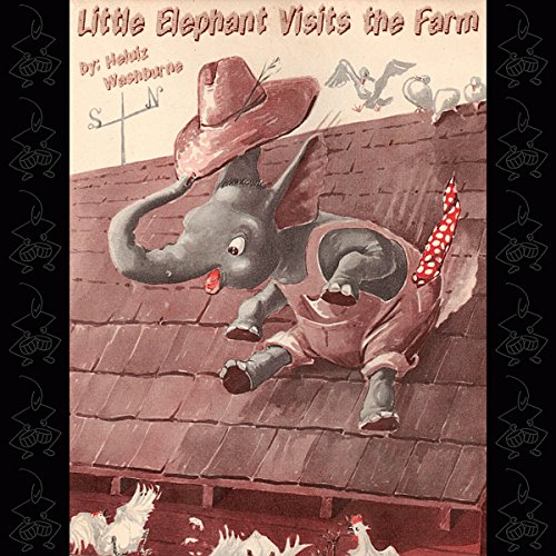 Little Elephant Visits the Farm audiobook cover art