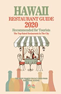 Hawaii Restaurant Guide 2020: Best Rated Restaurants in Hawaii - Top Restaurants, Special Places to Drink and Eat Good Foo...