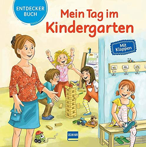 Mein Tag im Kindergarten: Mein Entdeckerbuch mit Klappen