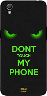 Oppo A37 Case Cover Dont Touch My Phone Green Eyes, Moreau Laurent Premium Phone Covers & Cases Design