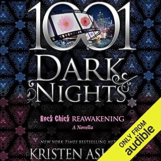 Rock Chick Reawakening     A Rock Chick Novella - 1001 Dark Nights              By:                                                                                                                                 Kristen Ashley                               Narrated by:                                                                                                                                 Susannah Jones                      Length: 5 hrs and 8 mins     1,137 ratings     Overall 4.7