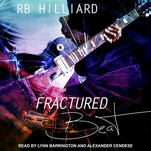Fractured Beat     Meltdown, Book 1              Written by:                                                                                                                                 R.B. Hilliard                               Narrated by:                                                                                                                                 Lynn Barrington,                                                                                        Alexander Cendese                      Length: 9 hrs and 42 mins     Not rated yet     Overall 0.0