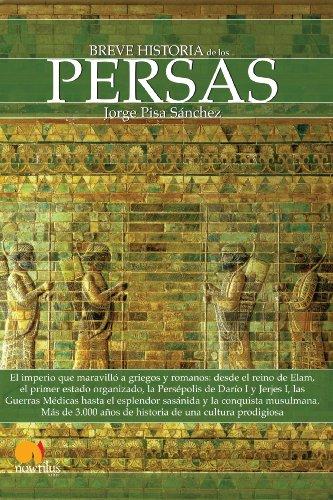 Breve historia de los persas