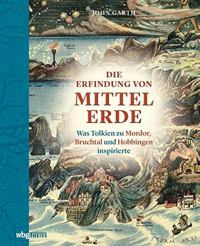 Die Erfindung von Mittelerde. Was Tolkien zu Mordor, Bruchtal und Hobbingen inspirierte. John Garth schildert mit über 100 Illustrationen und Karten, wie die fantastische Welt von Mittelerde entstand.