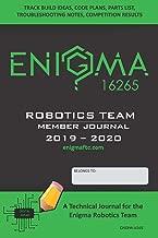 ENIGMA 16265 Robotics Team Member Journal 2019-2020: A Technical Journal for the Enigma Robotics Team