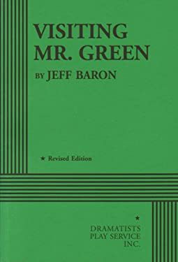 Visiting Mr. Green - Acting Edition (Acting Edition for Theater Productions)