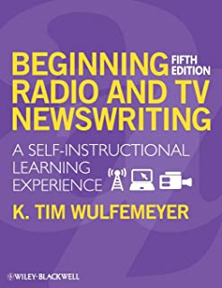 Beginning Radio and TV Newswriting: A Self-Instructional Learning Experience