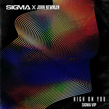 High On You (Sigma VIP)