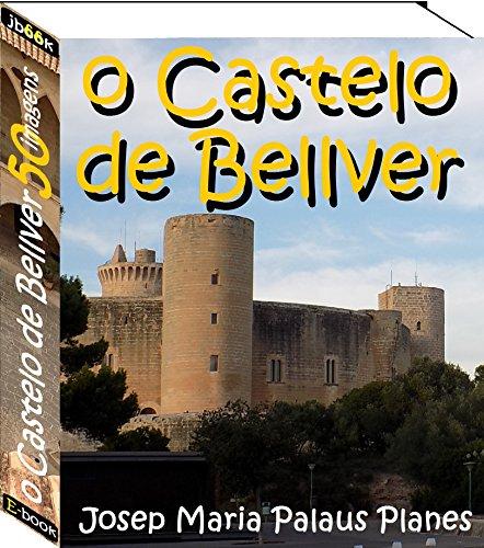 o Castelo de Bellver (50 imagens)