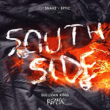 SouthSide (Sullivan King Remix)