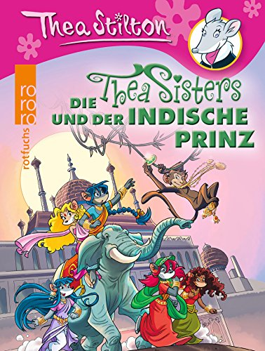 Die Thea Sisters und der indische Prinz