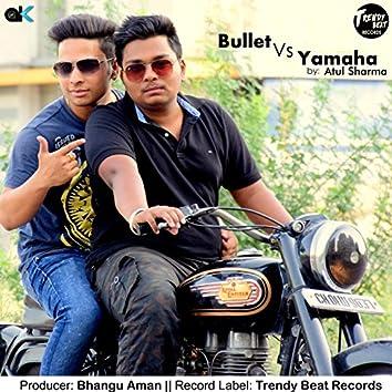 Bullet vs. Yamaha