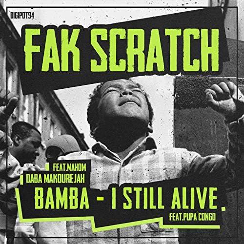 Daba Makourejah & Fak Scratch