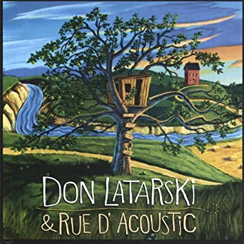 Don Latarski & Rue D'acoustic