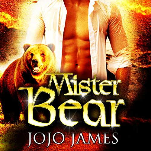 Mister Bear     A Paranormal Billionaire Romance              By:                                                                                                                                 Jojo James                               Narrated by:                                                                                                                                 Alexander Collins                      Length: 5 hrs and 18 mins     Not rated yet     Overall 0.0