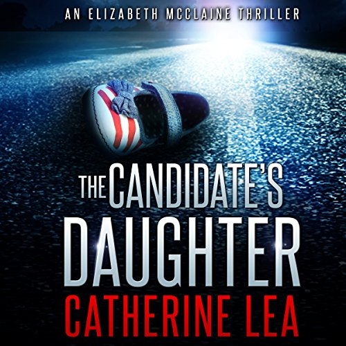 The Candidate's Daughter audiobook cover art