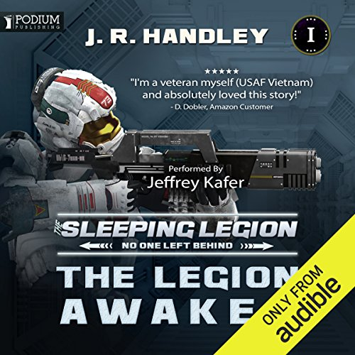 The Legion Awakes     The Sleeping Legion, Book 1              By:                                                                                                                                 J. R. Handley                               Narrated by:                                                                                                                                 Jeffrey Kafer                      Length: 7 hrs and 11 mins     86 ratings     Overall 4.1