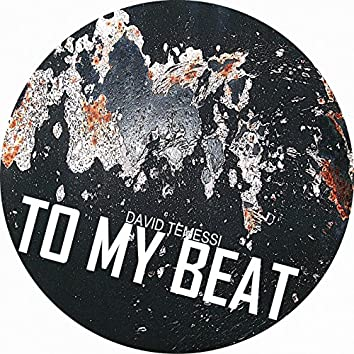 To My Beat