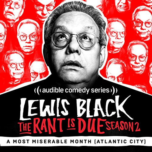 Ep. 1: A Most Miserable Month (Atlantic City) (The Rant is Due) audiobook cover art