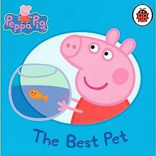 Peppa Pig: The Best Pet