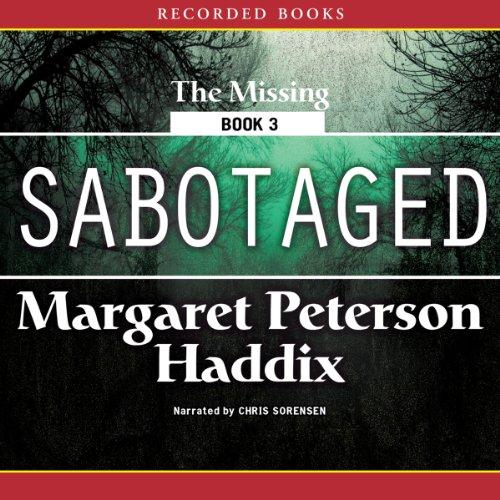 Sabotaged: The Missing, Book 3
