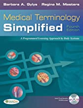 Medical Terminology Simplified: A Programmed Learning Approach by Body Systems (Text,..