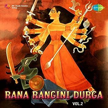 Rana Rangini Durga, Vol.2