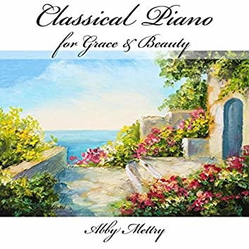 Classical Piano for Grace & Beauty