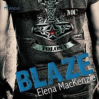 Blaze                   Autor:                                                                                                                                 Elena Mackenzie                               Sprecher:                                                                                                                                 Sandra Becker                      Spieldauer: 10 Std. und 34 Min.     36 Bewertungen     Gesamt 4,5